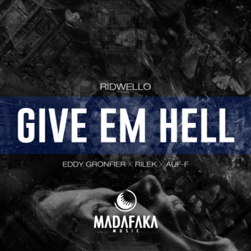 Give Em Hell (Eddy Gronfier Remix)