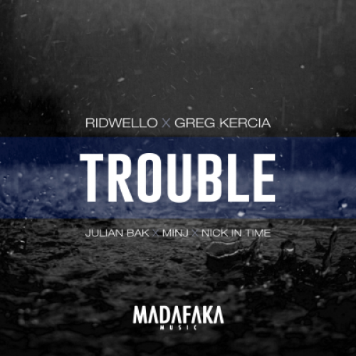 Trouble (Nick In Time Remix)